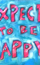 expect to be happy